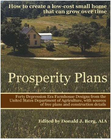 Prosperity Plans: Has today's economy made you put off your dreams of a new home? The new book, Prosperity Plans, published by architect Donald J. Berg, might get you dreaming again.